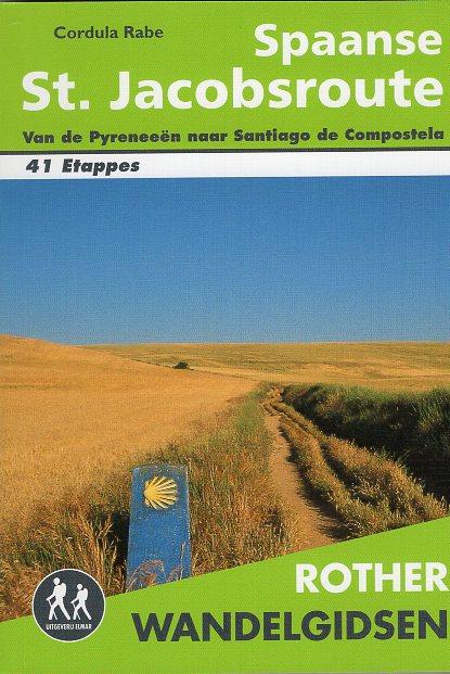 Spaanse St. Jacobsroute - Rother wandelgids 9789038925516  Elmar RWG  Santiago de Compostela, Wandelgidsen Santiago de Compostela