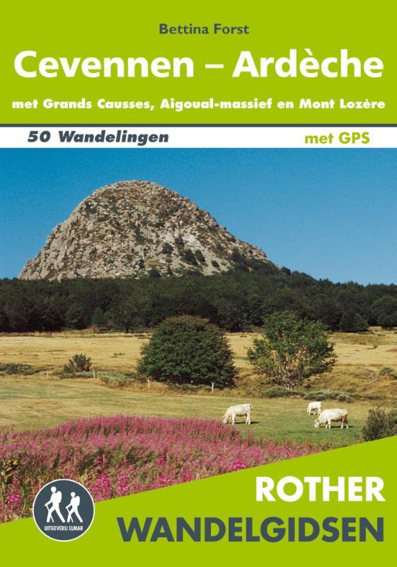 Cevennen, Ardèche - Rother Wandelgids 9789038925592  Elmar RWG  Wandelgidsen Ardèche, Drôme, Cevennen, Languedoc