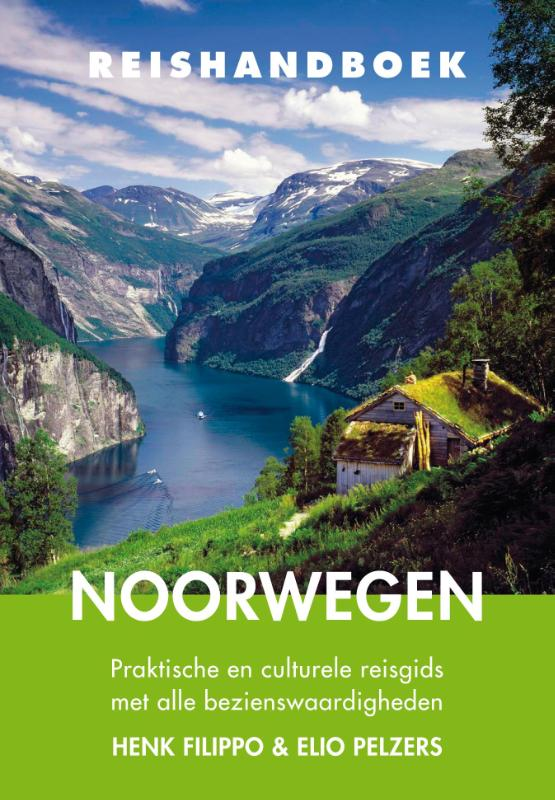 Elmar Reishandboek Noorwegen 9789038925646 Henk Filippo en Elio Pelzers Elmar Elmar Reishandboeken  Reisgidsen Noorwegen
