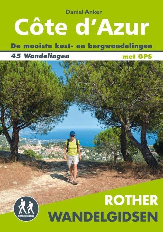 Côte d'Azur - Rother wandelgids 9789038925806  Elmar RWG  Wandelgidsen Côte d'Azur