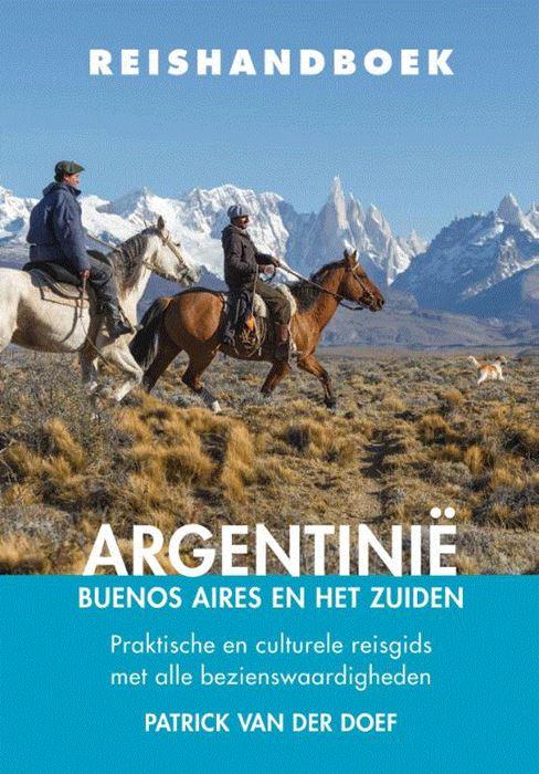 Elmar Reishandboek Argentinie 9789038925837 Patrick van der Doef Elmar Elmar Reishandboeken  Reisgidsen Argentinië