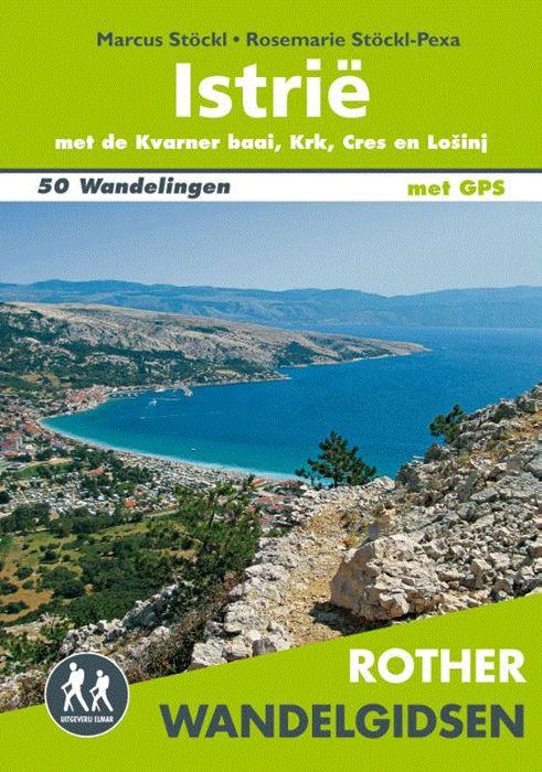 Istrië - Rother wandelgids 9789038926247  Elmar RWG  Wandelgidsen Kroatië
