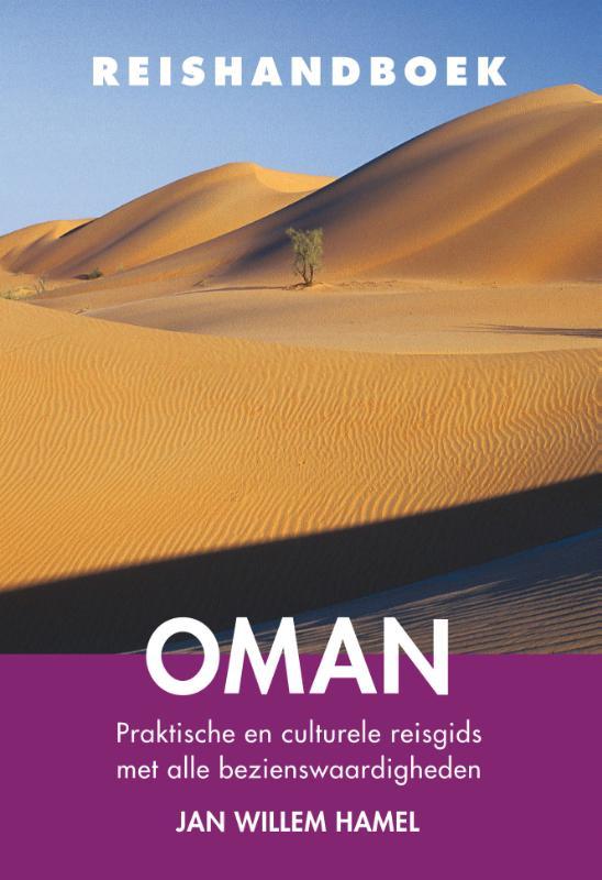 Elmar Reishandboek Oman 9789038926292  Elmar Elmar Reishandboeken  Reisgidsen Oman, Abu Dhabi, Dubai, Saudi-Arabië, Jemen