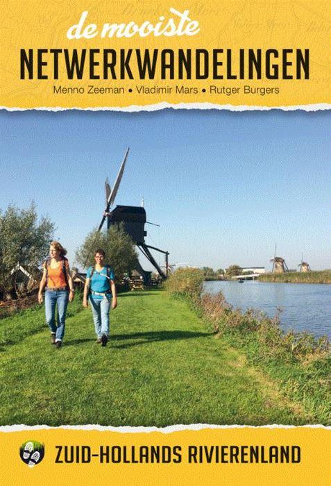 De Mooiste Netwerkwandelingen: Zuid-Hollands rivierenland 9789038926551 Menno Zeeman Elmar Elmar wandelgidsen  Wandelgidsen Den Haag, Rotterdam en Zuid-Holland