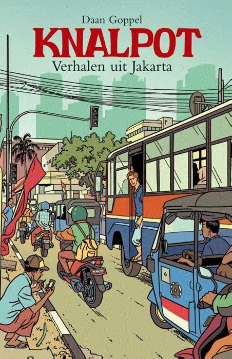 Knalpot   Daan Goppel 9789038926759 Daan Goppel    Reisverhalen Indonesië