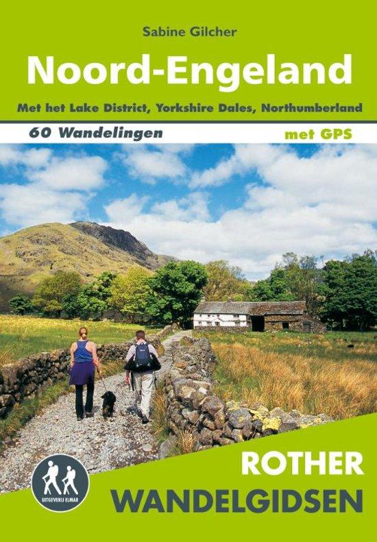 Noord-Engeland - Rother wandelgids 9789038926841  Elmar RWG  Wandelgidsen Noordoost-Engeland