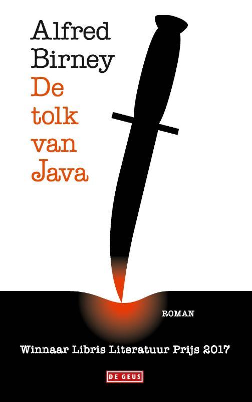 De tolk van Java 9789044538502 Alfred Birney Singel Uitgeverijen   Reisverhalen Indonesië
