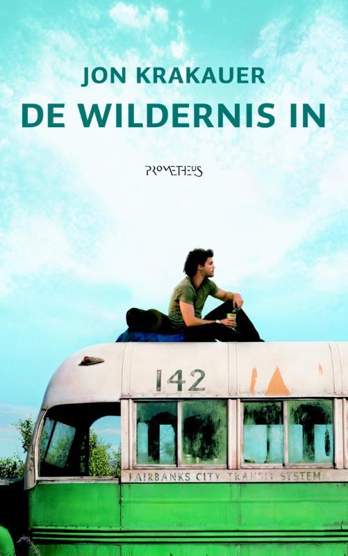 De Wildernis In 9789044615623 Jon Krakauer Prometheus   Reisverhalen Alaska