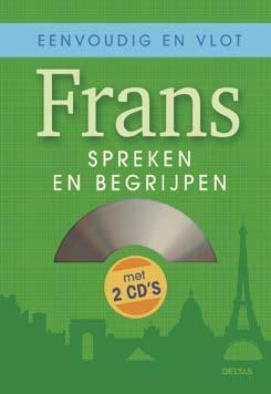 Eenvoudig en vlot Frans spreken en begrijpen 9789044704808  Deltas   Taalgidsen en Woordenboeken Frankrijk