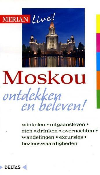 Moskou 9789044723519  Deltas Merian Live reisgidsjes  Reisgidsen Europees Rusland