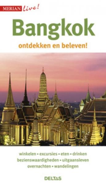 Bangkok 9789044733303  Deltas Merian Live reisgidsjes  Reisgidsen Thailand