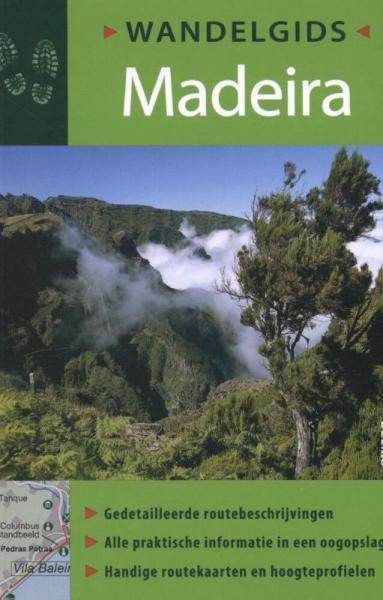 Madeira 9789044736496  Deltas Deltas Wandelgidsen  Wandelgidsen Madeira