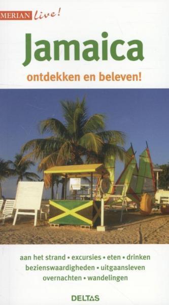 Jamaica | reisgids 9789044737257  Deltas Merian Live reisgidsjes  Reisgidsen Overig Caribisch gebied