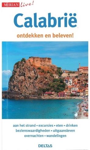 Calabrië 9789044737295  Deltas Merian Live reisgidsjes  Reisgidsen Calabrië