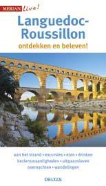 Merian Live Languedoc-Roussillon 9789044740172  Deltas Merian Live reisgidsjes  Reisgidsen Cevennen, Languedoc
