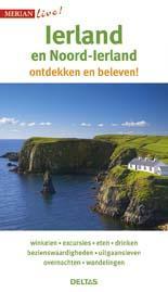 Ierland en Noord-Ierland 9789044741650  Deltas Merian Live reisgidsjes  Reisgidsen Ierland