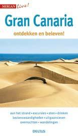 Gran Canaria 9789044742411  Deltas Merian Live reisgidsjes  Reisgidsen Gran Canaria