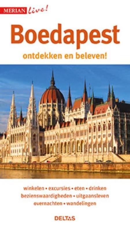 Merian Live Boedapest 9789044747621  Deltas Merian Live reisgidsjes  Reisgidsen Hongarije