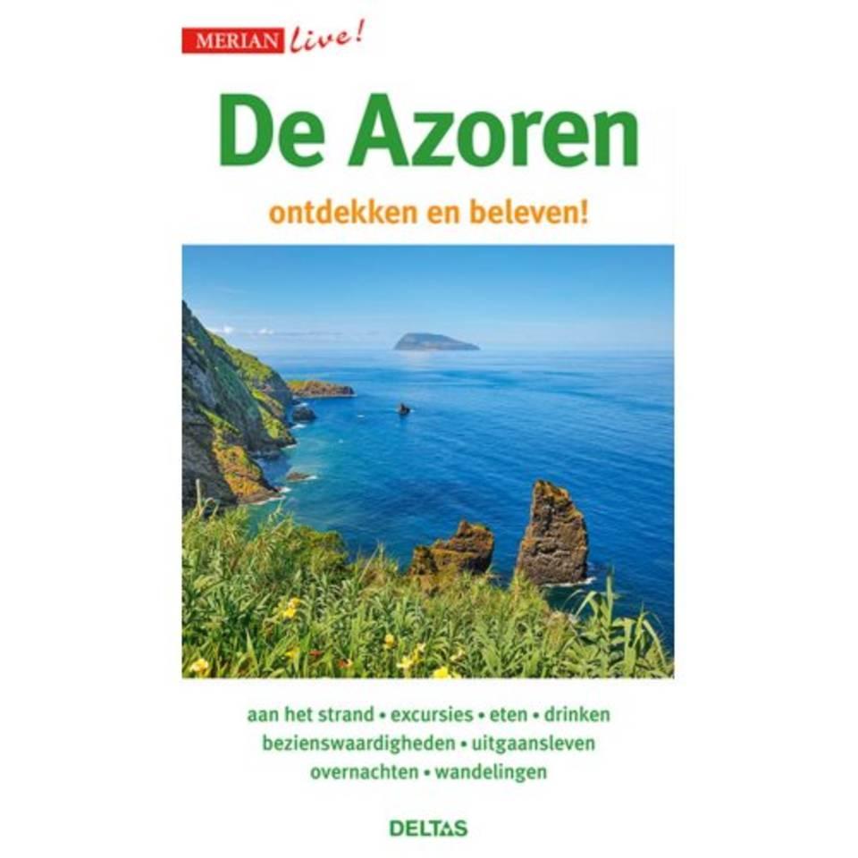 De Azoren ontdekken en beleven! 9789044753752  Deltas Merian Live reisgidsjes  Reisgidsen Azoren