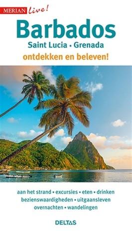 Barbados ontdekken en beleven! 9789044753769  Deltas Merian Live reisgidsjes  Reisgidsen Overig Caribisch gebied
