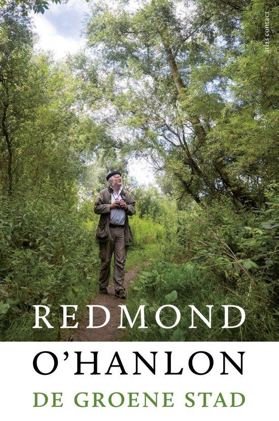 De groene stad | Richard O'Hanlon 9789045030807 Richard O'Hanlon Atlas-Contact   Natuurgidsen Flevoland en het IJsselmeer