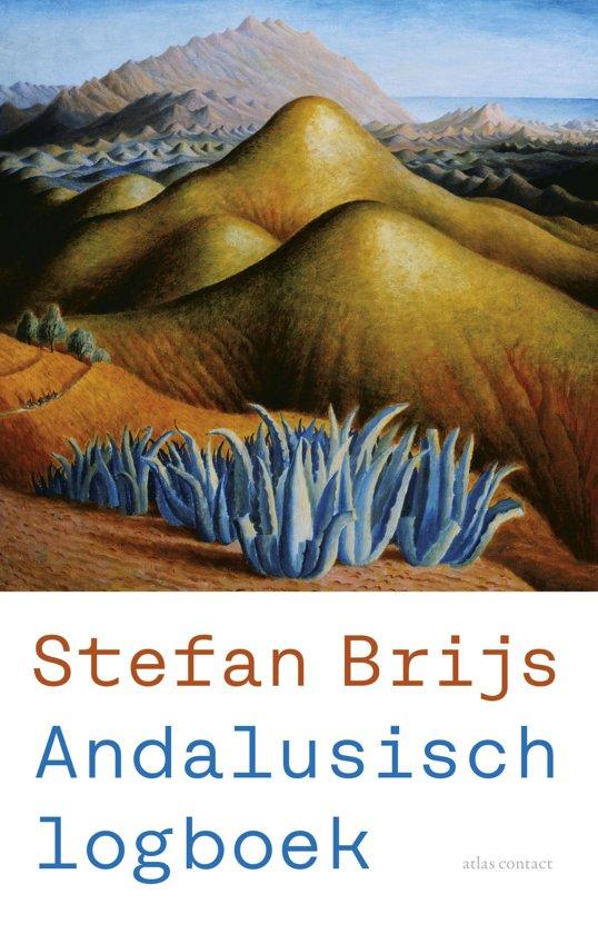 Andalusisch logboek | Stefan Brijs 9789045036830 Stefan Brijs Atlas-Contact   Reisverhalen Andalusië