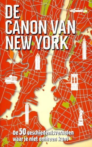 De canon van New York 9789045313917 Roel Tanja BBNC   Historische reisgidsen, Landeninformatie New York, Pennsylvania, Washington DC