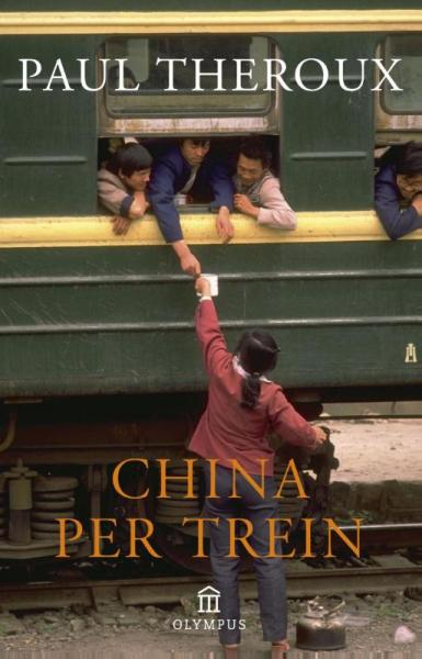 China per trein 9789046704295 Paul Theroux Atlas-Contact   Reisverhalen China (Tibet: zie Himalaya)