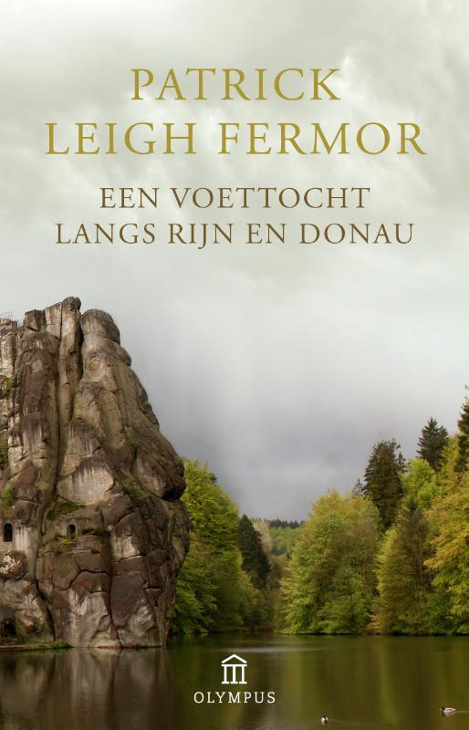 Een voettocht langs Rijn en Donau 9789046704585 Patrick Leigh Fermor Atlas-Contact Olympus  Historische reisgidsen, Reisverhalen Europa