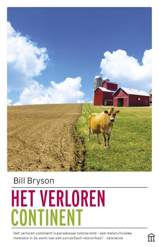Het verloren continent 9789046705094 Bill Bryson Atlas-Contact Olympus  Landeninformatie, Reisverhalen Verenigde Staten