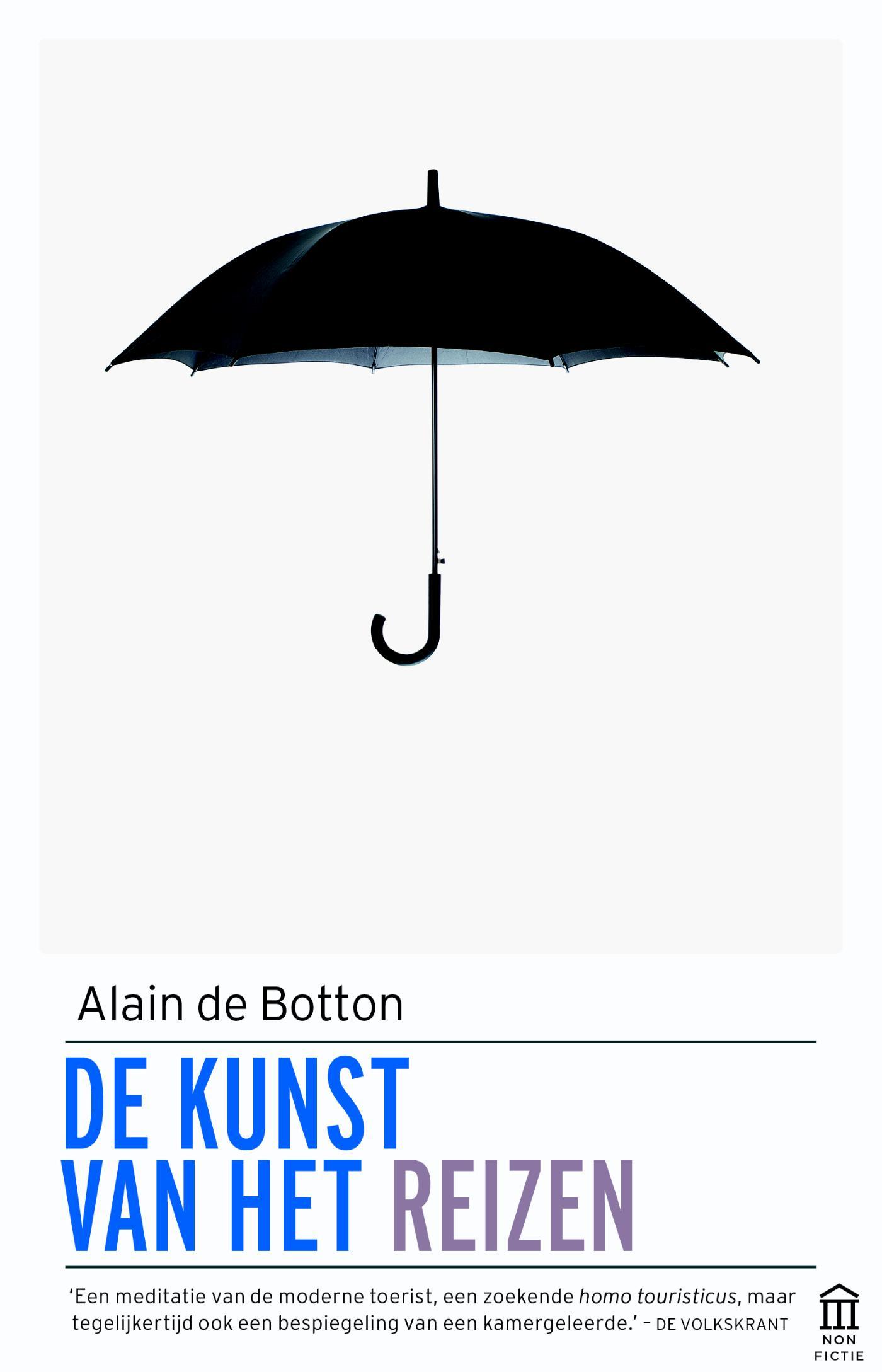De Kunst van het Reizen | Alain de Botton 9789046705322 Botton Atlas-Contact   Reisverhalen Wereld als geheel