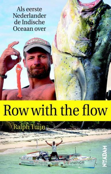 Row with the flow 9789046814987 Ralph Tuijn Nieuw Amsterdam   Watersportboeken Zeeën en oceanen