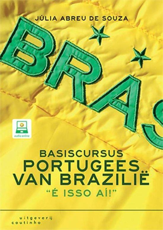 Basiscursus Portugees van Brazilië 9789046905715 Julia Abreu de Souza Coutinho   Taalgidsen en Woordenboeken Brazilië