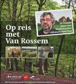 Op reis met Van Rossem 9789047510680 Maarten van Rossem Unieboek   Reisgidsen Nederland