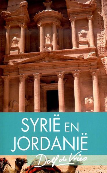 Syrie en Jordanie | Dolf de Vries (reisverhaal) 9789047520054 Dolf de Vries Unieboek In een rugzak  Reisverhalen Syrië, Libanon, Jordanië, Irak