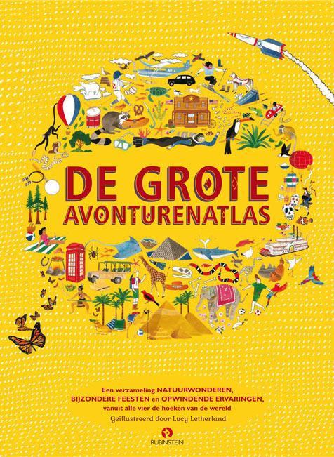 De Grote Avonturenatlas 9789047619383  Rubinstein   Kinderboeken, Landeninformatie Wereld als geheel