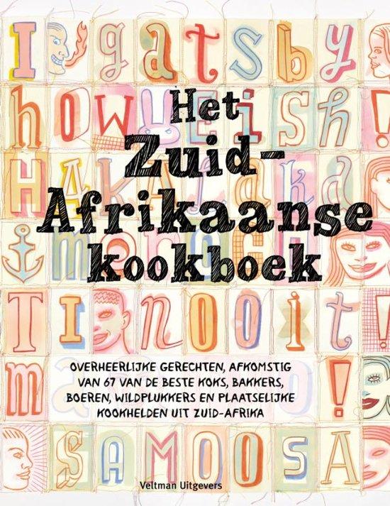 Het Zuid-Afrikaanse kookboek | Libby Doyle 9789048315550 Libby Doyle Veltman   Culinaire reisgidsen Zuid-Afrika