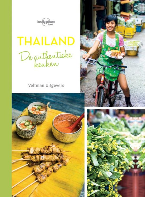 Lonely Planet / From the Source: Thailand 9789048315840  Veltman LP - from the source  Culinaire reisgidsen Thailand