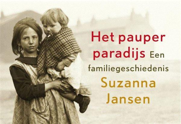 Het pauperparadijs - Suzanna Jansen   Dwarsligger 9789049805036 Suzanna Jansen Dwarsligger®   Historische reisgidsen, Landeninformatie Drenthe