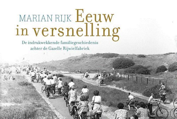 Eeuw in Versnelling | Marian Rijk 9789049806217  Dwarsligger®   Landeninformatie Arnhem en de Veluwe