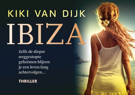 Ibiza - Kiki van Dijk | Dwarsligger 9789049806316 Kiki van Dijk Dwarsligger®   Reisverhalen Ibiza