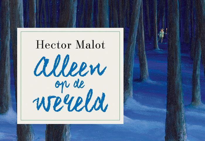 Alleen op de Wereld | Hector Malot 9789049806750  Dwarsligger®   Reisverhalen Frankrijk