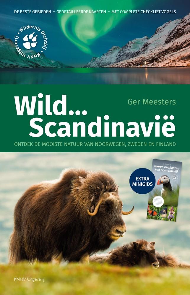 Wild...  Scandinavië 9789050114813 Ger Meesters KNNV   Natuurgidsen Scandinavië & de Baltische Staten