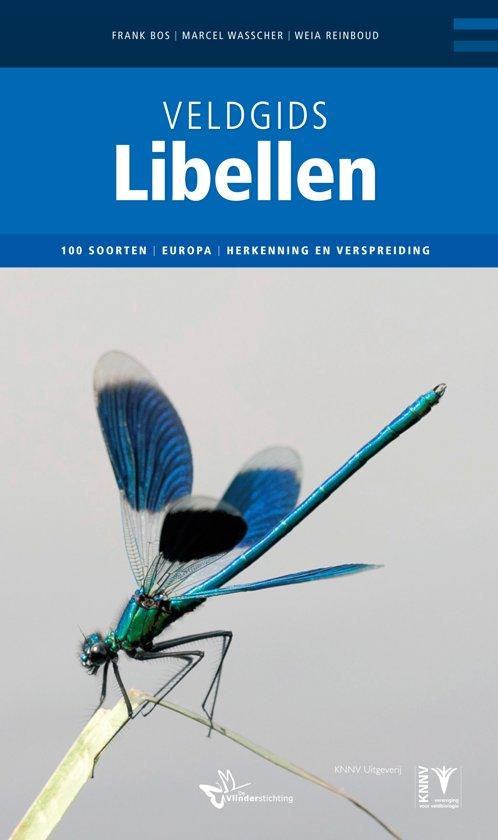 Veldgids libellen 9789050115087 Frank Bos, Marcel Wasscher, Weia Reinboud KNNV   Natuurgidsen Europa