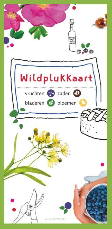 Wildplukkaart 9789050115292  KNNV   Natuurgidsen, Plantenboeken Nederland