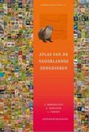 Atlas van de Nederlandse Zoogdieren 9789050115346 S. Broekhuizen, K. Spoelstra en J. Thissen KNNV De Nederlandse Fauna  Natuurgidsen Nederland