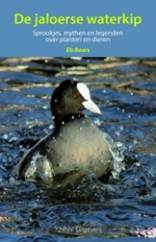 De jaloerse waterkip 9789050115384 Els Baars KNNV   Natuurgidsen Nederland