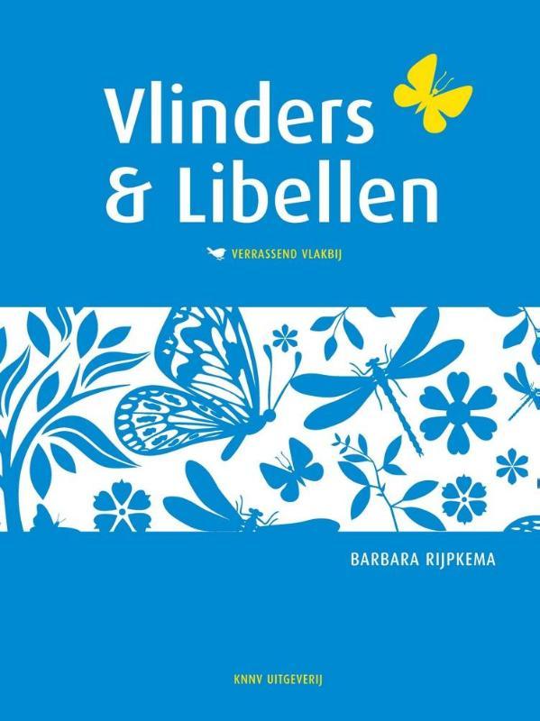 Vlinders & Libellen Verrassend Vlakbij 9789050115773  KNNV Verrassend Vlakbij  Natuurgidsen Nederland