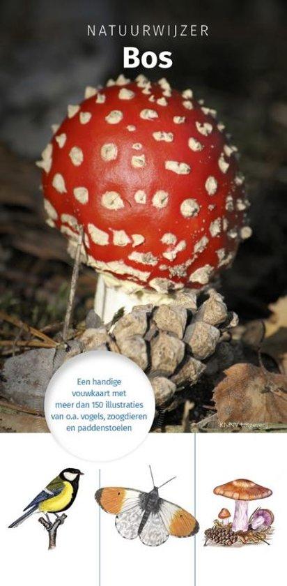 Natuurwijzer: Bos 9789050116152  KNNV Natuurwijzers  Natuurgidsen Nederland