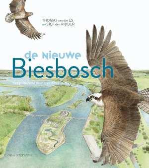 De nieuwe Biesbosch | Thomas van der Es 9789050116312 Thomas van der Es, Stef den Ridder KNNV   Natuurgidsen Noord-Brabant